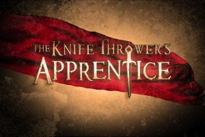 The Knife Thrower's Apprentice